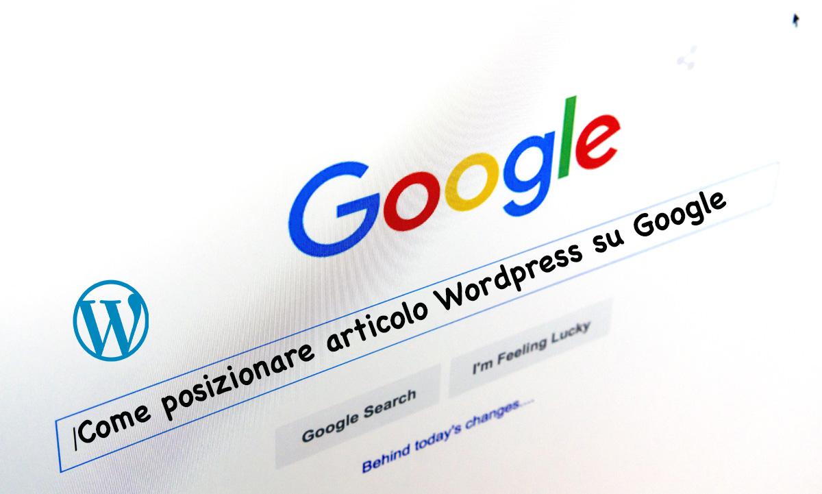 come_posizionare_articolo_wordpress_google