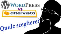 Scegliere tra Wordpress.org e Altervista.com